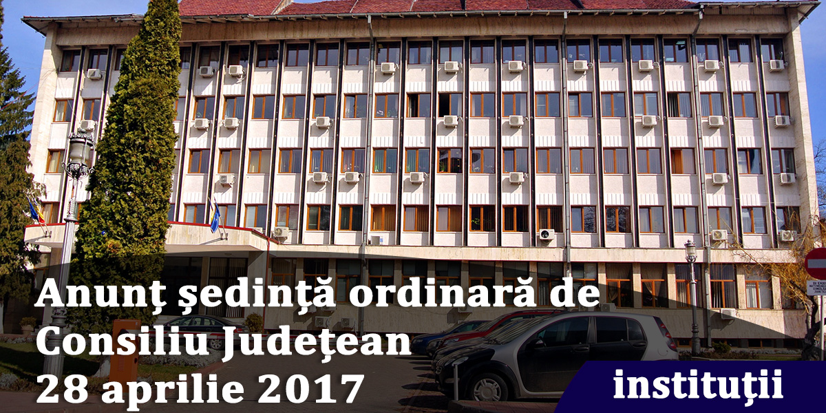 Anunț-ședință-ordinară-de-Consiliu-Județean---28-aprilie-2017